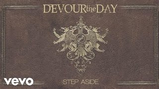 Devour The Day - Step Aside (Audio) YouTube Videos