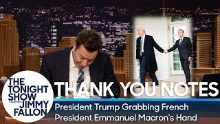 Thank You Notes: President Trump Grabbing French President Emmanuel Macron's Hand