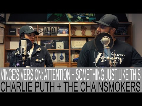 CHARLIE PUTH X THE CHAINSMOKERS 'ATTENTION' + 'SOMETHING JUST LIKE THIS' VINCE HARDER + CARLA WEHBE