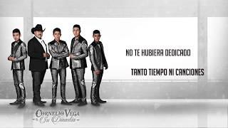 """Cornelio Vega y Su Dinastia """"No Me Hubiera Enamorado"""" (Lyric Video)"""