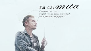 EM GÁI MƯA - English Version - Cover by KYO YORK