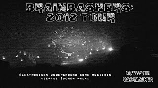 Brainbashers: 2012 Tour dokumentti teaser