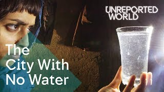 Pakistan's City with No Water | Unreported World