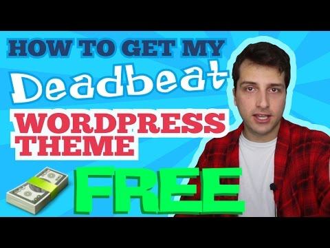 "Get My High Converting ""Deadbeat Theme"" for FREE!"