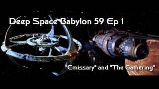Deep Space Babylon 59 Ep 1: