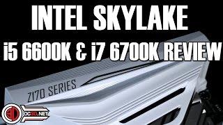 i5 6600k i7 6700k skylake z170 review indepth overclocking