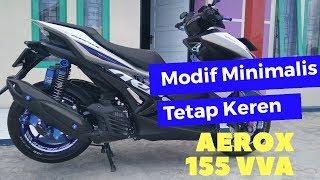 Gak Pake MAHAL. Modifikasi AEROX 155VVA 2019 !!!
