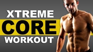Extreme Home Core Workout : 5 Ab Exercises Every Man Must Do!