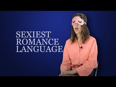 Sexiest ROMANCE (Latin) Language