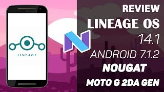 Moto G 2da Gen | Android 7.1.2 Nougat | Lineage OS 14.1 | Estable | Review en Español - Ayala Inc