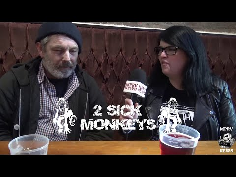 2 Sick Monkeys - UK 2 Piece Punk Band - Interview & Live Footage (Part 1 of 2 )- MPRV News