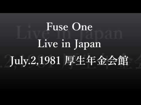 "Fuse One Live in Japan July 2,1981 ""Hot Fire"""