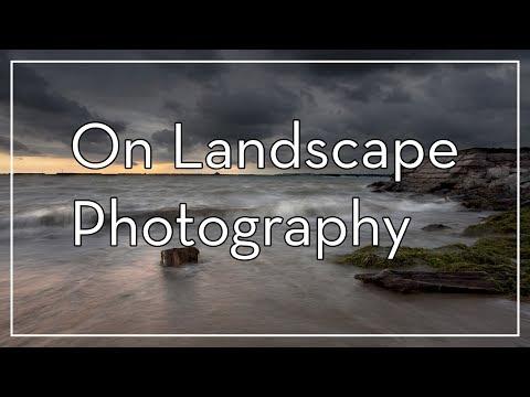 On Landscape Photography