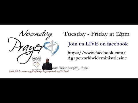 NOONDAY PRAYER with Pastor Renzall J Fields 3/21/18