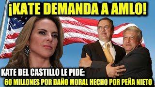 EL PRESIDENTE LÓPEZ OBRADOR ¡ES DEMANDADO POR KATE DEL CASTILLO!