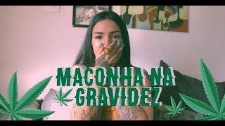 MACONHA NA GRAVIDEZ - MISCHA LEMOS