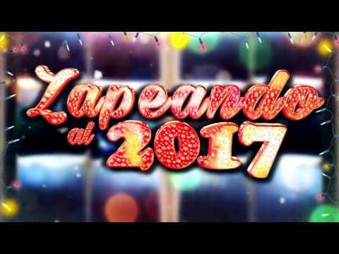 Zapeando al 2017 - Especial Nochevieja (Hits 2016)