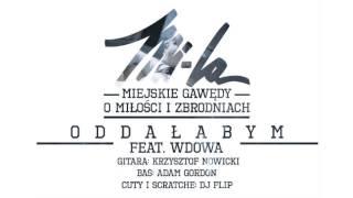 Teledysk: Mi-La ft. Wdowa - Oddałabym