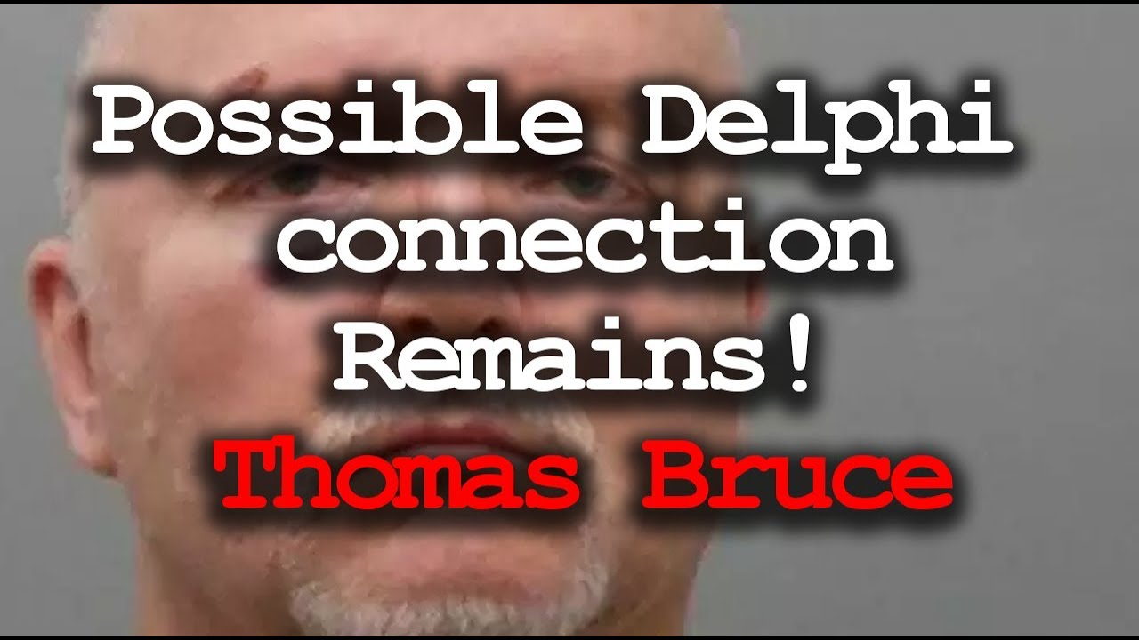 Delphi Case connection? - Thomas Bruce  - YouTube