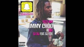 Dj Flex ~ Jimmy Choo Remix feat. ( Dj Taj )