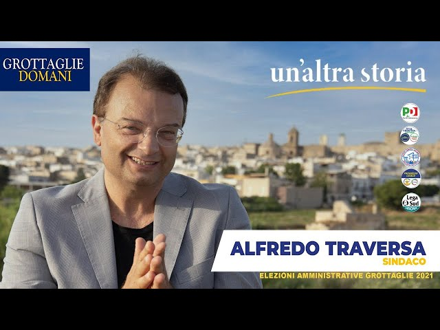 Intervista ad Alfredo Traversa candidato Sindaco di Grottaglie