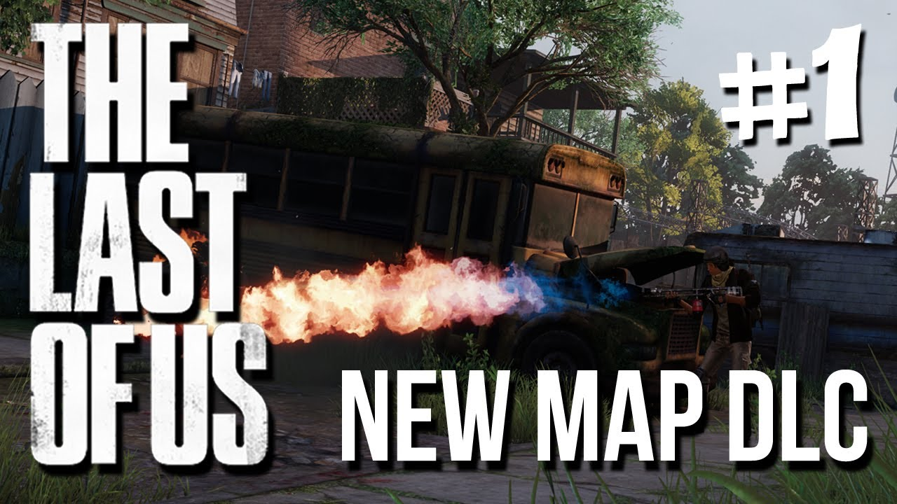 The Last Of Us Multiplayer Abandoned Territories NEW DLC Hometown - The last of us new maps
