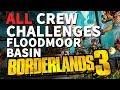 All Floodmoor Basin Crew Challenges Borderlands 3