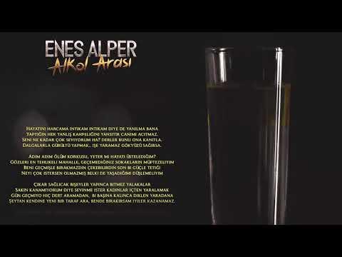 Enes Alper - Alkol Arası (Yeni Parça&Lyric Video)