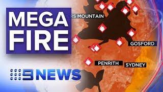 'Megafire' the size of Greater Sydney bearing down on homes | Nine News Australia