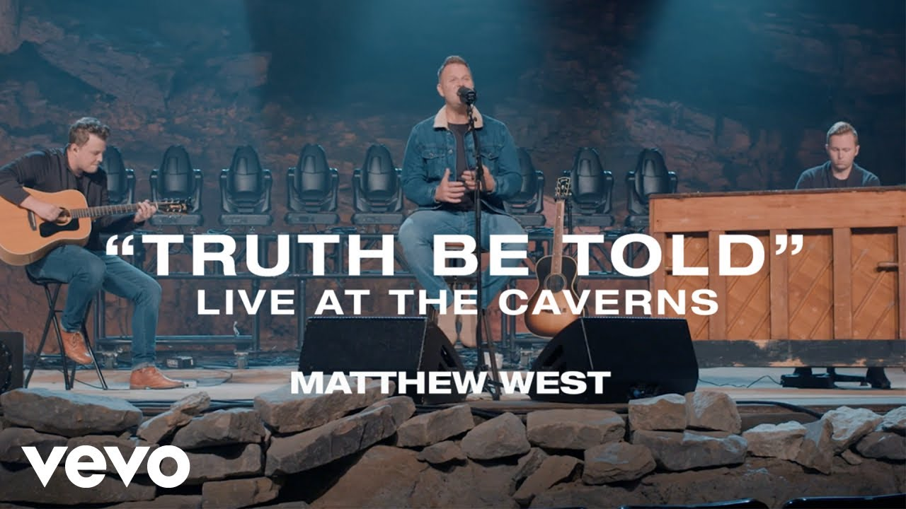 Truth Be Told, Matthew West