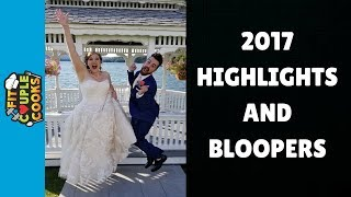 2017 BLOOPERS AND HIGHLIGHTS