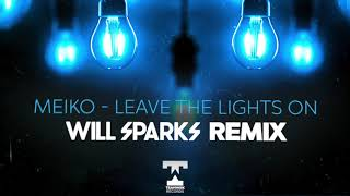 Meiko Leave The Lights On Will Sparks Remix