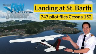 Boeing 747 PILOT flies traffic pattern with CESSNA 152! Including CHECKLISTS by CAPTAIN JOE