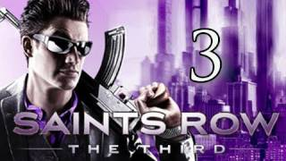 Saints Row 3 the Third Walkthrough - Part 3 We're Going to Need Guns Let's Play (Gameplay/Commentary)