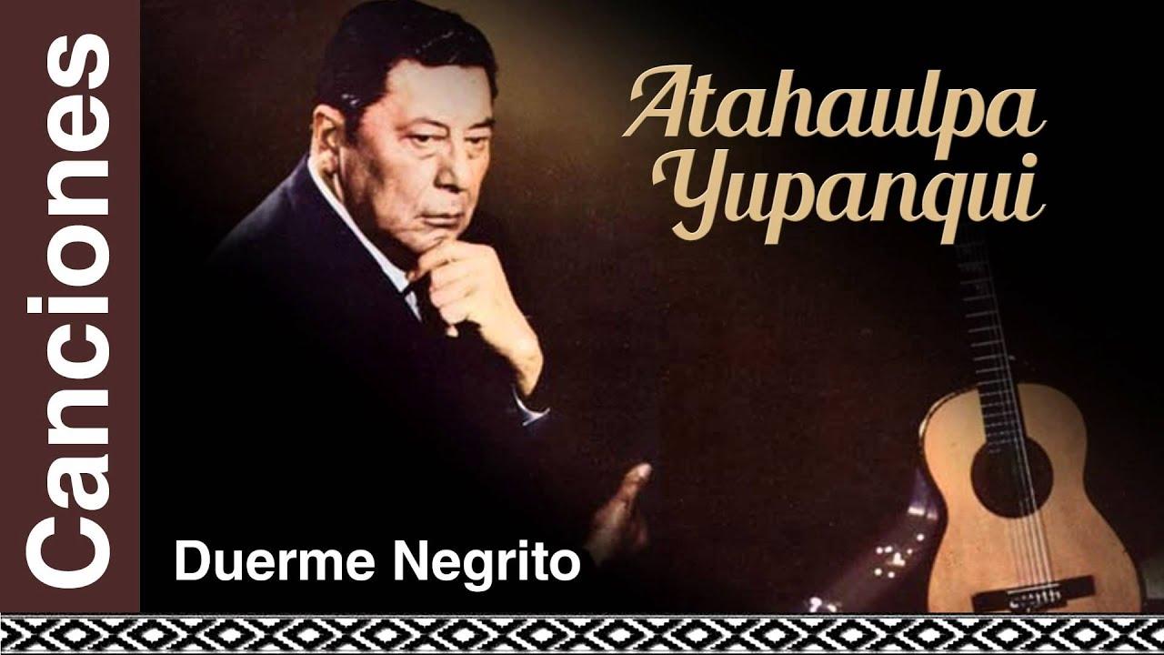 duerme negrito de atahualpa yupanqui