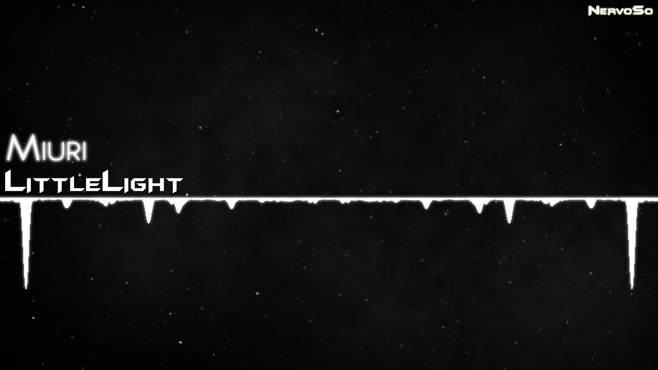 【Drum and Bass】LittleLight - Miuri