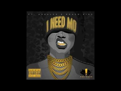 Pok'Chop Ft. Husalah, Roach Gigz - I Need Mo [StonerGang Submitted] [Audio]