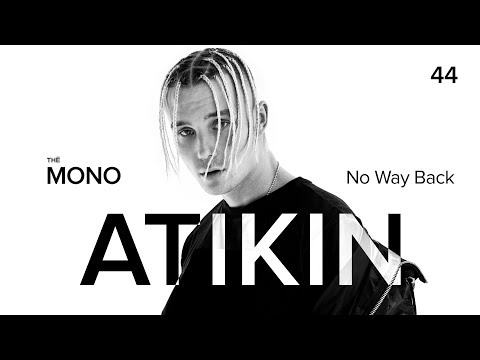 Atikin - No Way Back / LIVE / THĒ MONO