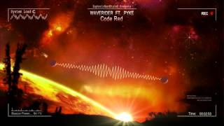 Waverider ft. Pyke - Code Red [HQ Original]