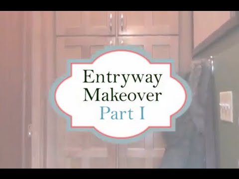 Entryway Makeover - Part I