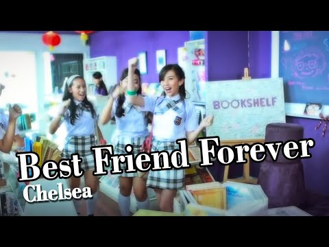 Chelsea - Best Friend Forever [Official Music VIdeo]