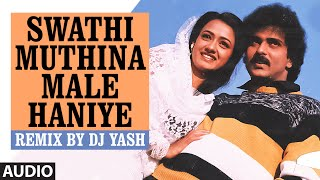 Download Hindi Video Songs - Swathi Muthina Male Haniye Remix  || Lahari Sandalwood Remix Vol 1 || Remix By DJ Yash