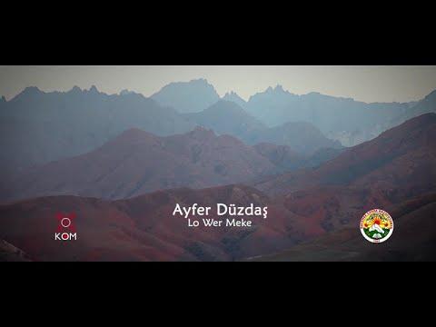 Ayfer Düzdaş - Lo Wer Meke (Official Music Video) / @Kommuzik