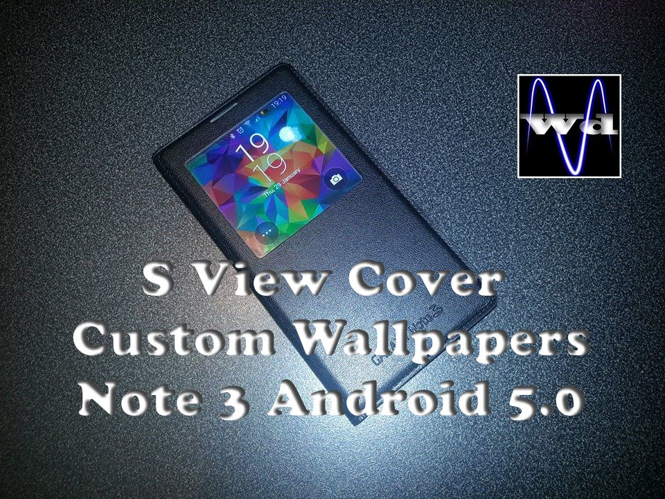 how to custom wallpapers s view cover note 3 lollipop youtube how to custom wallpapers s view cover note 3 lollipop