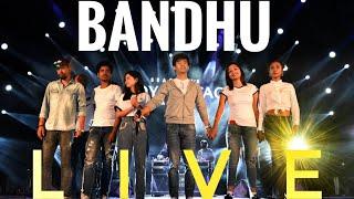 BANDHU   Nayan Nilim    LIVE     Latest Assamese Film Song 2019