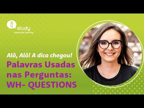 Palavras Usadas nas Perguntas: WH- Questions