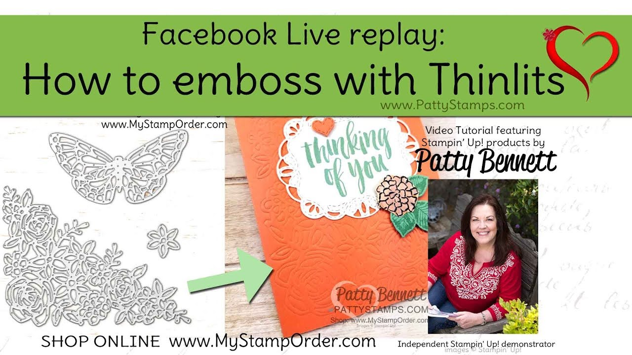 How To Emboss With Stampin Up Big Shot Thinlits By Patty Bennett