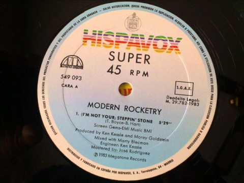 MODERN ROCKETRY - (I'M NOT YOUR) STEPPIN' STONE