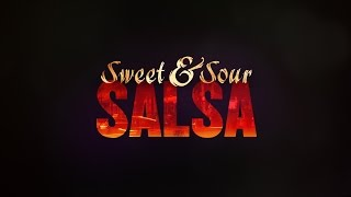SWEET AND SOUR SALSA TRAILER HD
