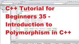 C++ Tutorial for Beginners 35 - Introduction to Polymorphism in C++